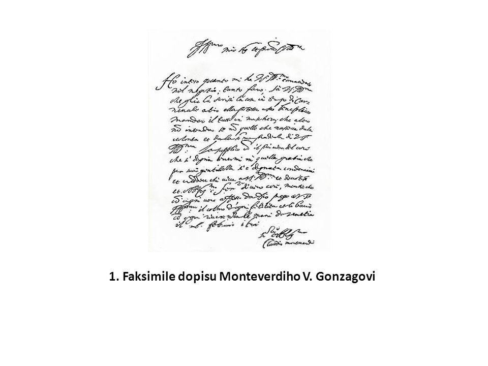 1. Faksimile dopisu Monteverdiho V. Gonzagovi
