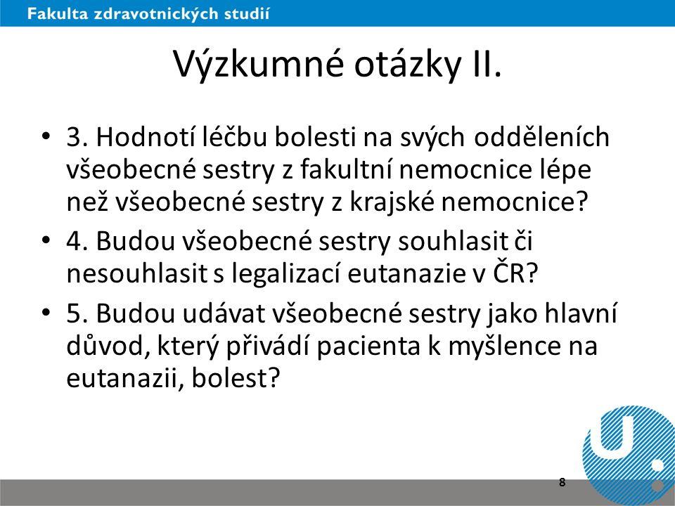 Výzkumné otázky III.• 6.