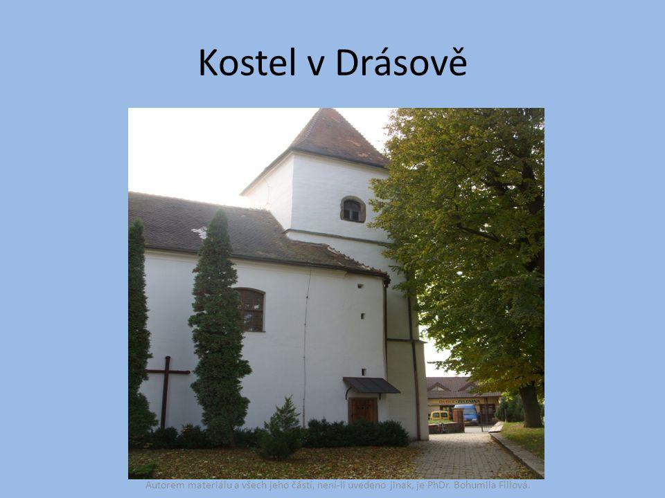Kostel v Drásově Autorem materiálu a všech jeho částí, není-li uvedeno jinak, je PhDr. Bohumila Fillová.