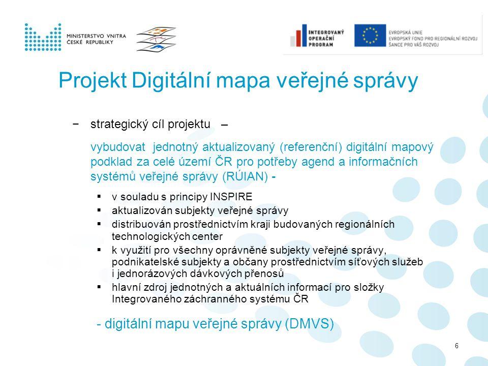 Projekt Digitální mapa veřejné správy −strategický cíl projektu – vybudovat jednotný aktualizovaný (referenční) digitální mapový podklad za celé území