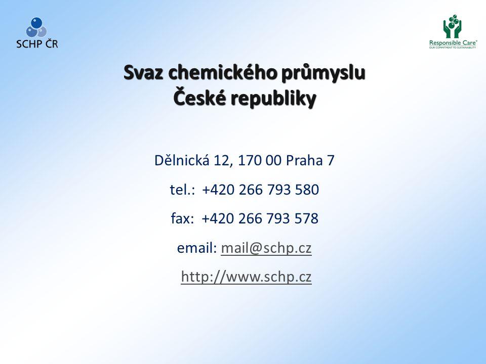 Dělnická 12, 170 00 Praha 7 tel.: +420 266 793 580 fax: +420 266 793 578 email: mail@schp.czmail@schp.cz http://www.schp.cz Svaz chemického průmyslu České republiky