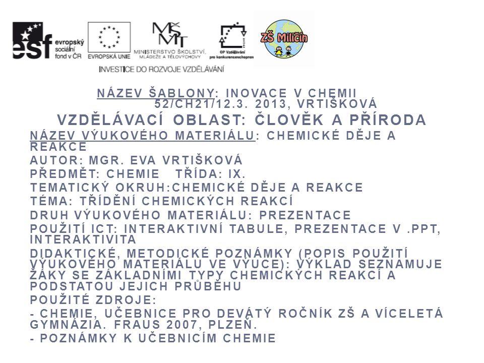 NÁZEV ŠABLONY: INOVACE V CHEMII 52/CH21/12.3.