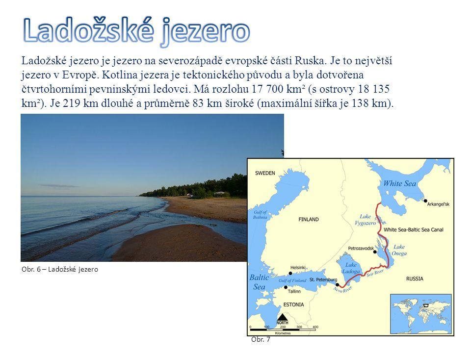 Ladožské jezero je jezero na severozápadě evropské části Ruska. Je to největší jezero v Evropě. Kotlina jezera je tektonického původu a byla dotvořena