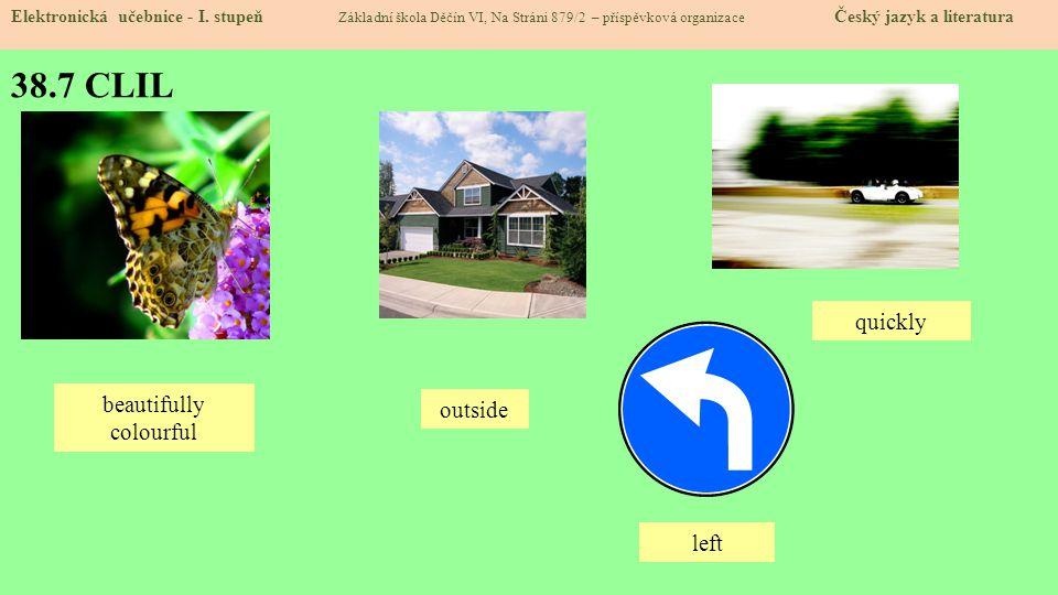 38.8 Test znalostí Správné odpovědi: 1.d 2.b 3.b 4.a Test na známku Elektronická učebnice - I.