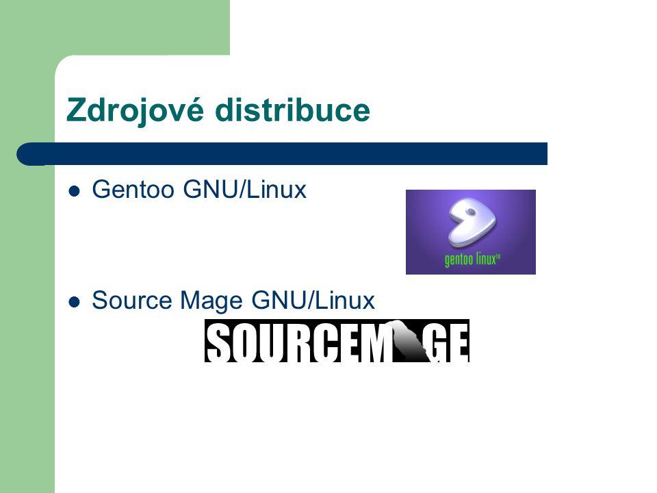 Live a mini distribuce Live distribuce = distribuce spustitelná bez instalace na HDD Mini distribuce = malá distribuce, bez velkeho uzivatelskeho komfortu, Brutalware I a II, Damn Small Linux, Monkey – mini Linux