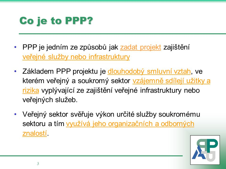 3 Co je to PPP.