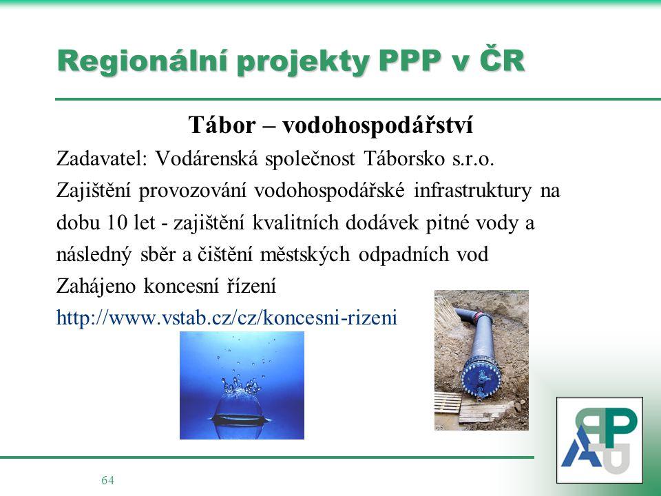 64 Regionální projekty PPP v ČR Tábor – vodohospodářství Zadavatel: Vodárenská společnost Táborsko s.r.o.