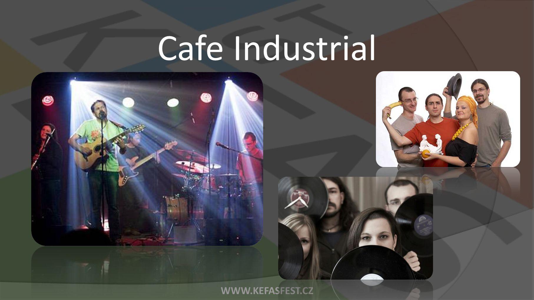 WWW.KEFASFEST.CZ Cafe Industrial