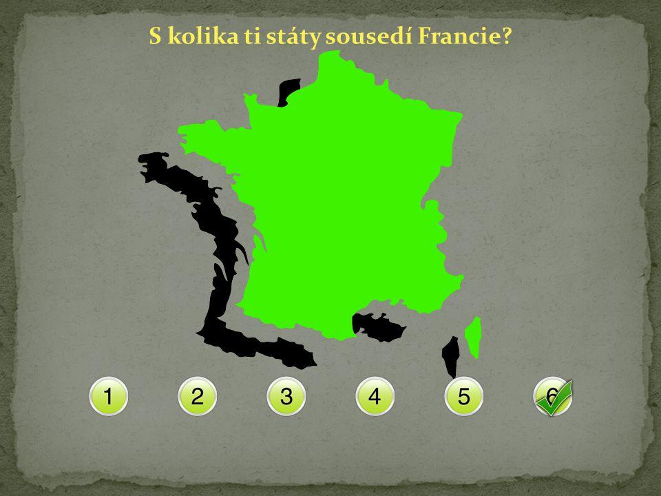 S kolika ti státy sousedí Francie?