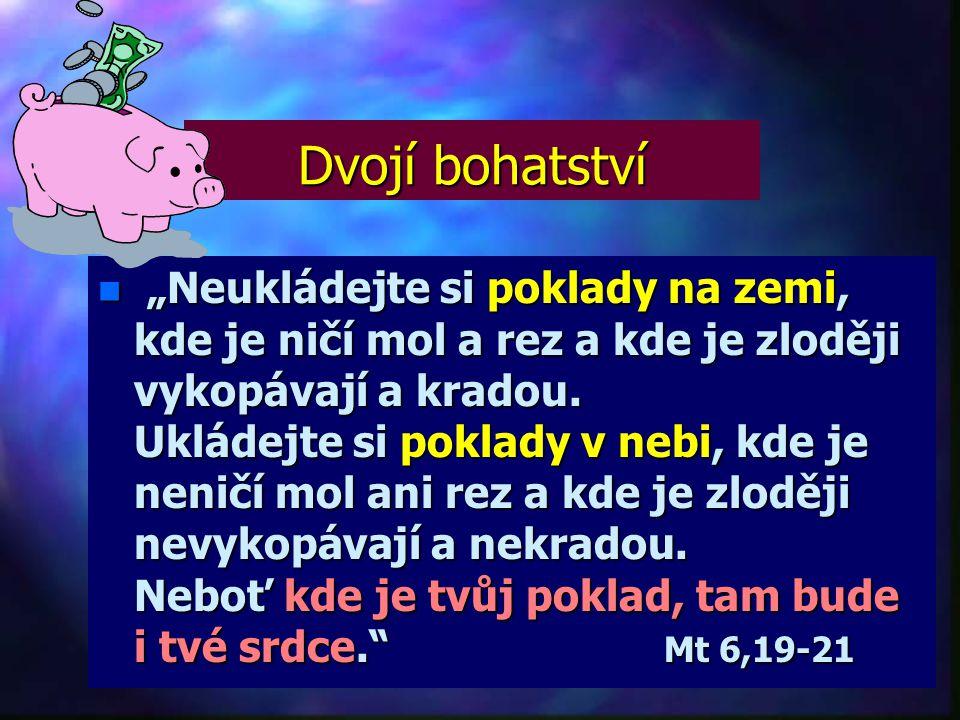 Vše, co máme, je od Boha.