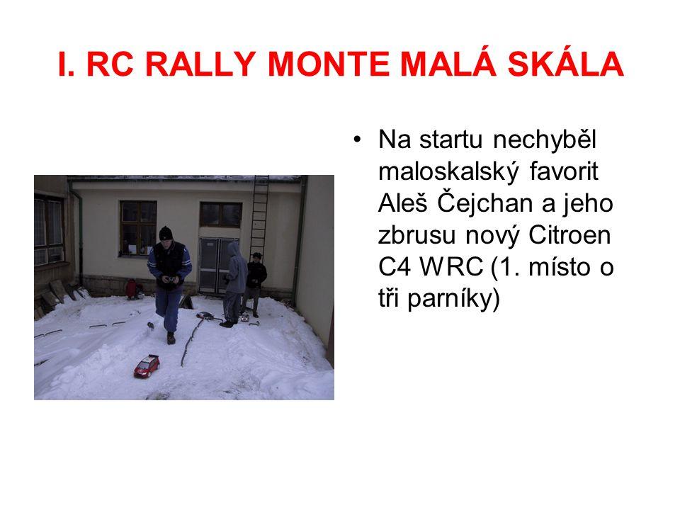 I. RC RALLY MONTE MALÁ SKÁLA Na startu nechyběl maloskalský favorit Aleš Čejchan a jeho zbrusu nový Citroen C4 WRC (1. místo o tři parníky)