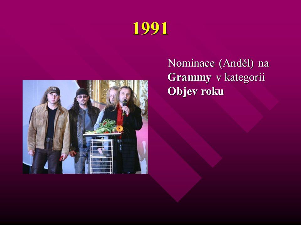 1991 Nominace (Anděl) na Grammy v kategorii Objev roku Nominace (Anděl) na Grammy v kategorii Objev roku
