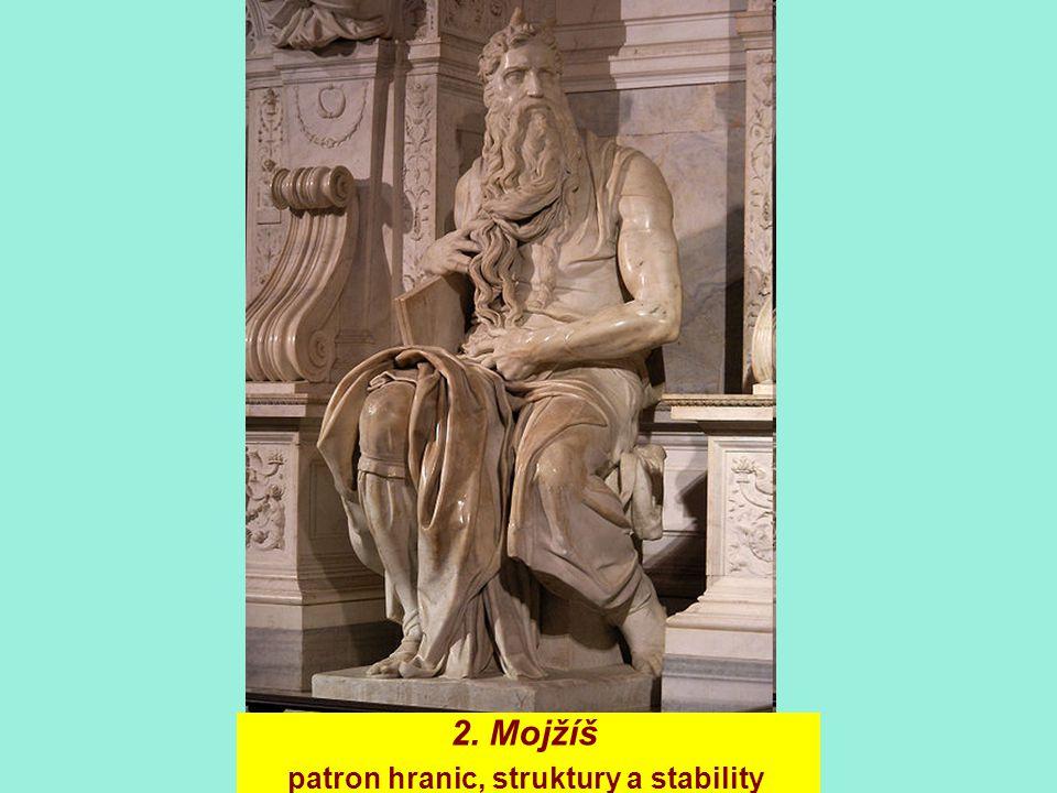 2. Mojžíš patron hranic, struktury a stability
