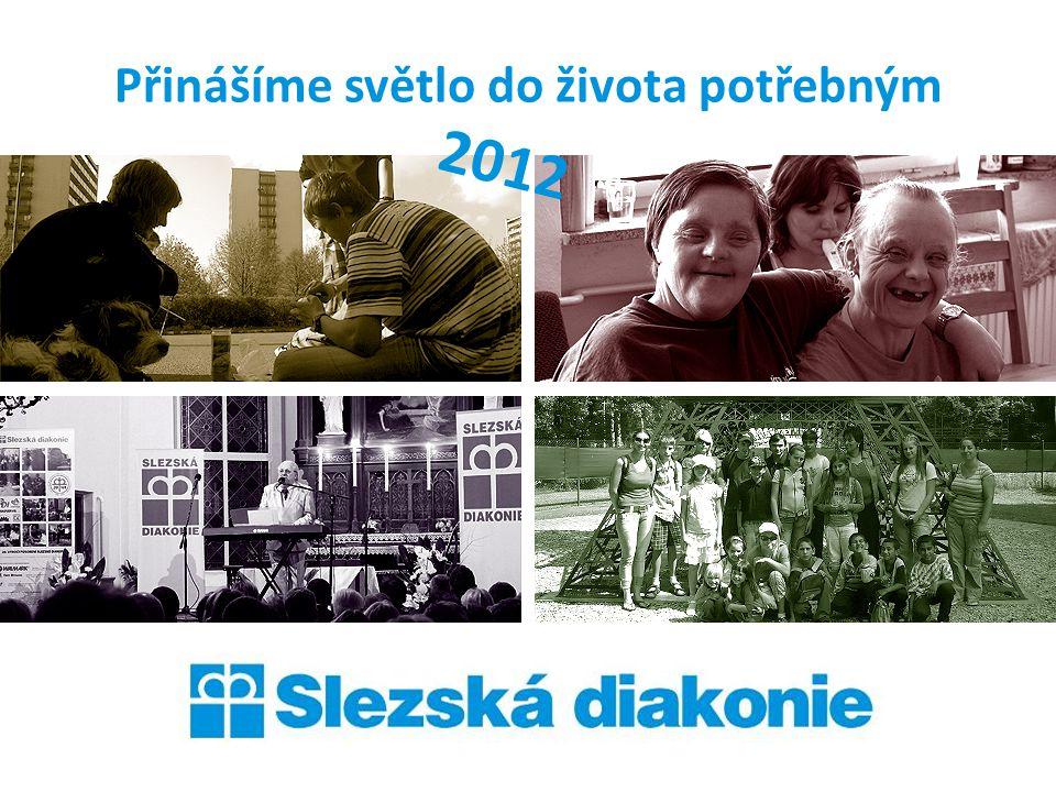 Přinášíme světlo do života potřebným 2012