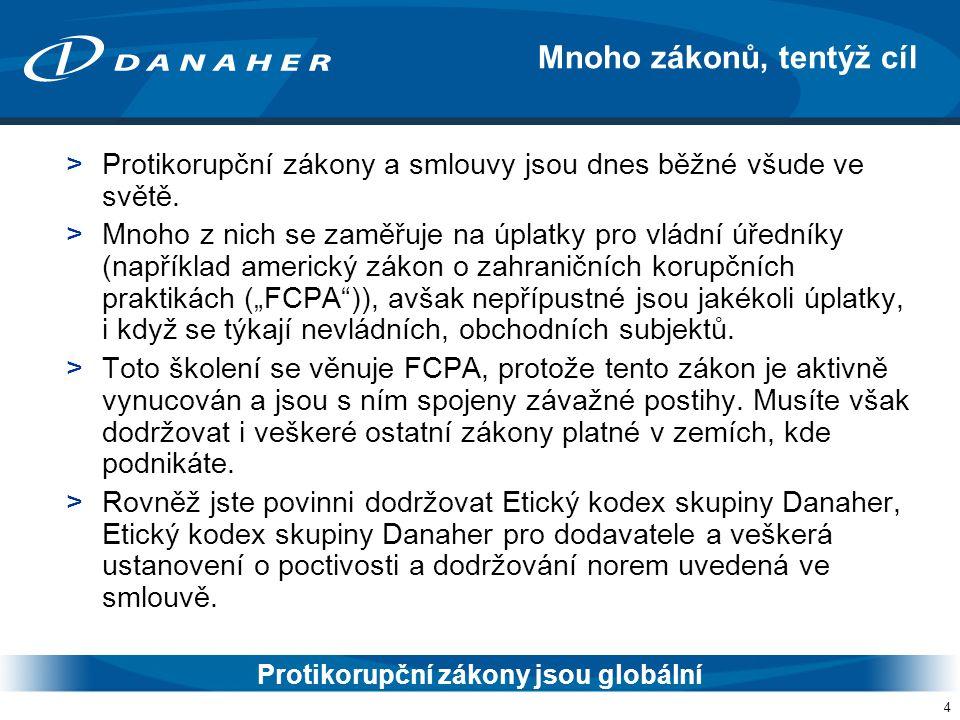5 >Etický kodex skupiny Danaher a Etický kodex skupiny Danaher pro dodavatele stanovují zásady jednání a poctivých obchodních praktik, které musejí dodržovat všichni Dodavatelé DHR, včetně zásad týkajících se toho, jak přistupujete k obchodním příležitostem, z nichž mohou společnosti skupiny Danaher mít prospěch.
