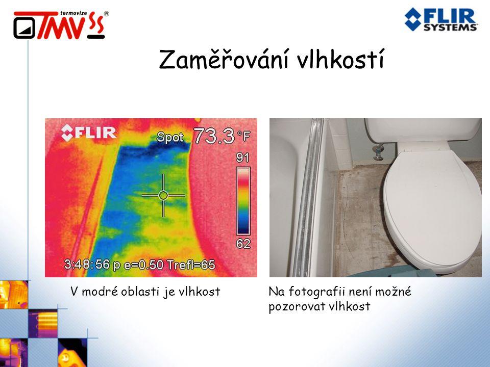Zaměřování vlhkostí V modré oblasti je vlhkostNa fotografii není možné pozorovat vlhkost
