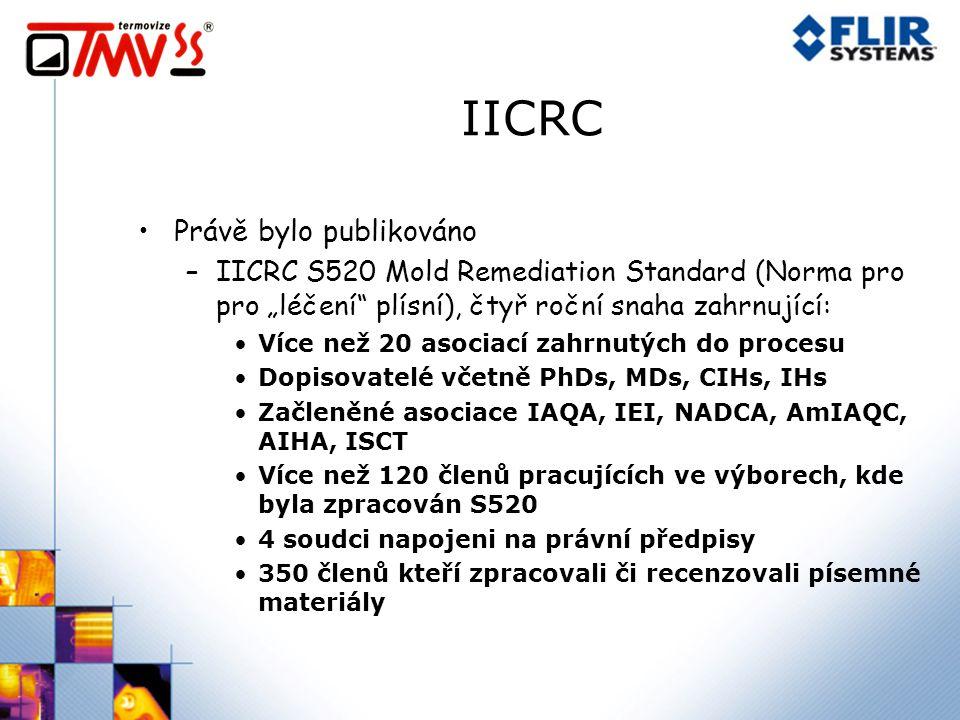 """IICRC Právě bylo publikováno –IICRC S520 Mold Remediation Standard (Norma pro pro """"léčení plísní), čtyř roční snaha zahrnující: Více než 20 asociací zahrnutých do procesu Dopisovatelé včetně PhDs, MDs, CIHs, IHs Začleněné asociace IAQA, IEI, NADCA, AmIAQC, AIHA, ISCT Více než 120 členů pracujících ve výborech, kde byla zpracován S520 4 soudci napojeni na právní předpisy 350 členů kteří zpracovali či recenzovali písemné materiály"""