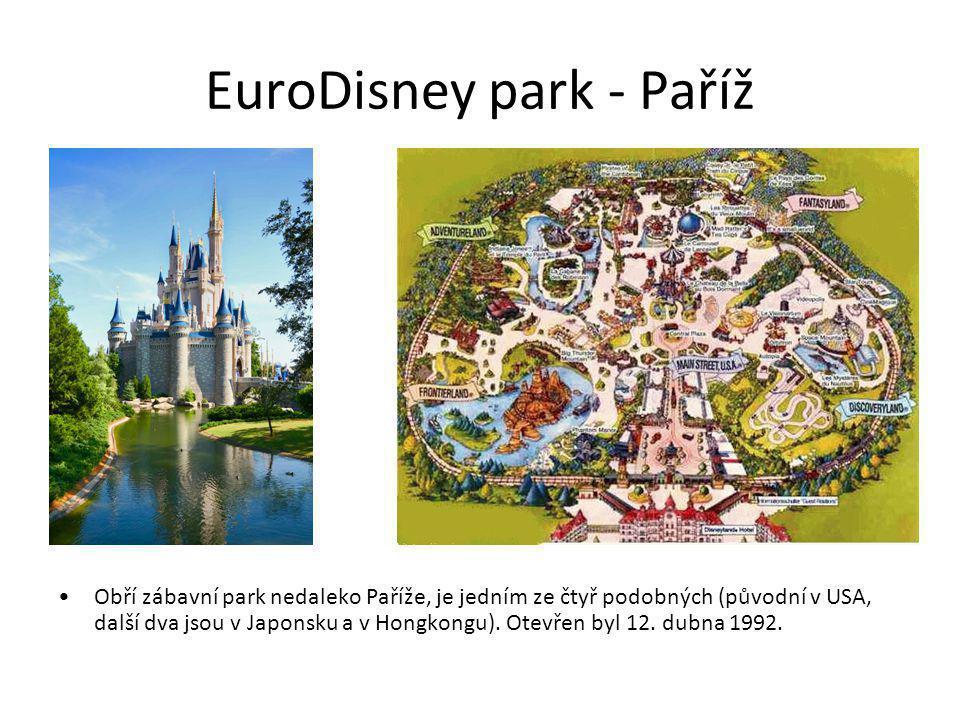 EuroDisney park - Paříž Obří zábavní park nedaleko Paříže, je jedním ze čtyř podobných (původní v USA, další dva jsou v Japonsku a v Hongkongu). Otevř
