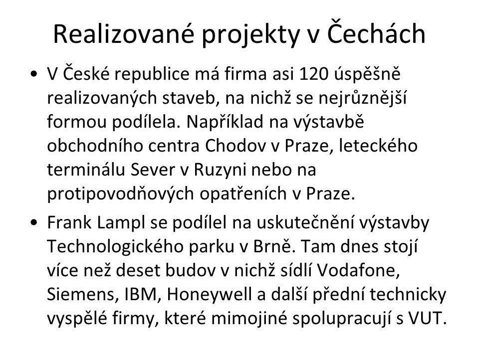 Realizované projekty v Čechách V České republice má firma asi 120 úspěšně realizovaných staveb, na nichž se nejrůznější formou podílela. Například na