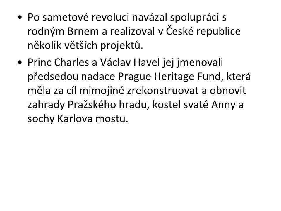 Po sametové revoluci navázal spolupráci s rodným Brnem a realizoval v České republice několik větších projektů. Princ Charles a Václav Havel jej jmeno