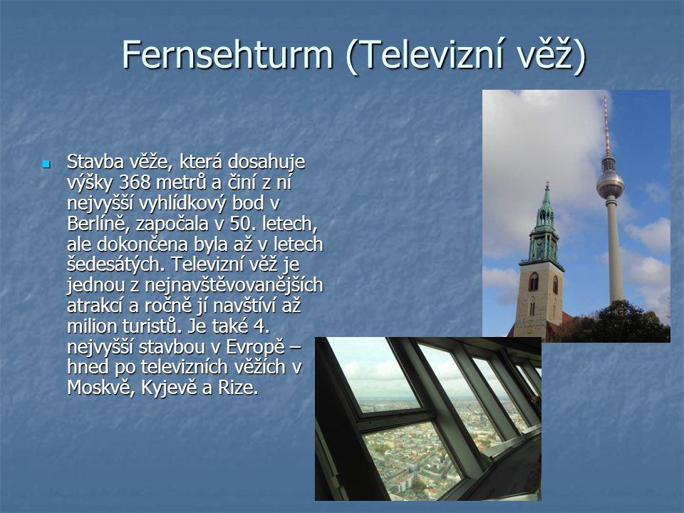Fernsehturm (Televizní věž) Stavba věže, která dosahuje výšky 368 metrů a činí z ní nejvyšší vyhlídkový bod v Berlíně, započala v 50. letech, ale doko