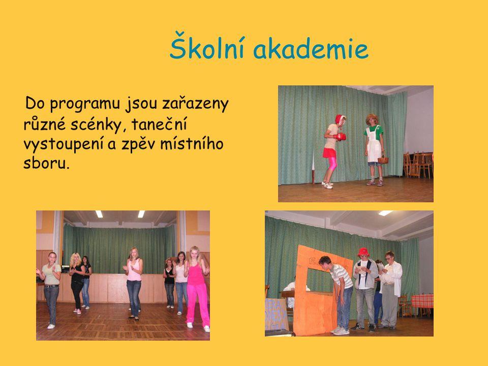 Školní akademie D o programu jsou zařazeny různé scénky, taneční vystoupení a zpěv místního sboru.