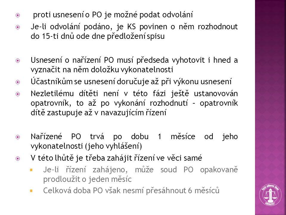  proti usnesení o PO je možné podat odvolání  Je-li odvolání podáno, je KS povinen o něm rozhodnout do 15-ti dnů ode dne předložení spisu  Usnesení