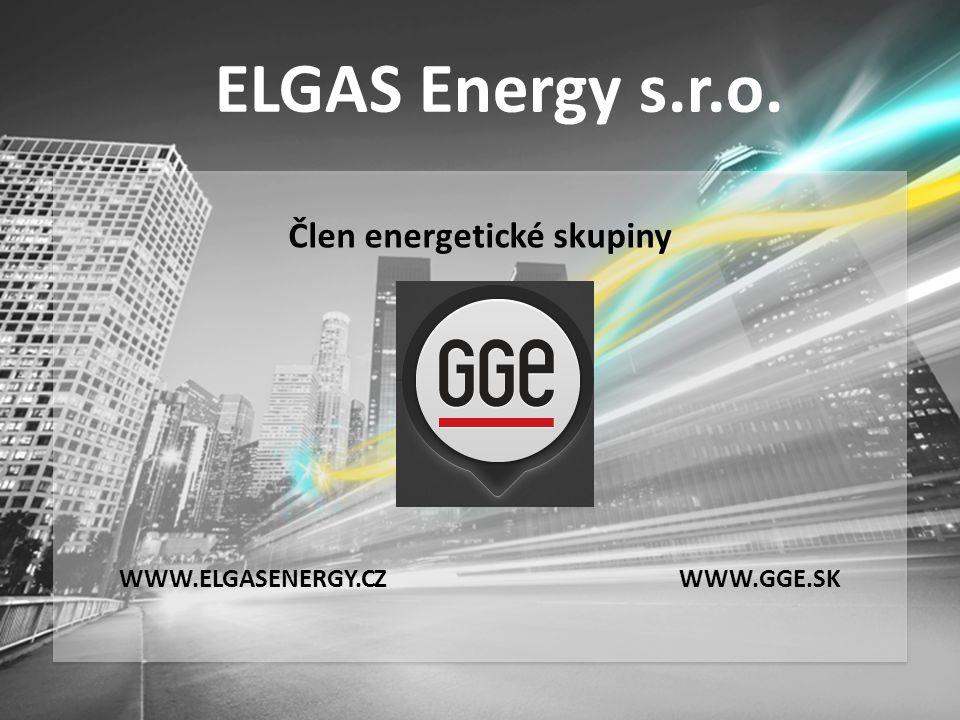 ELGAS Energy s.r.o. WWW.GGE.SK Člen energetické skupiny WWW.ELGASENERGY.CZ