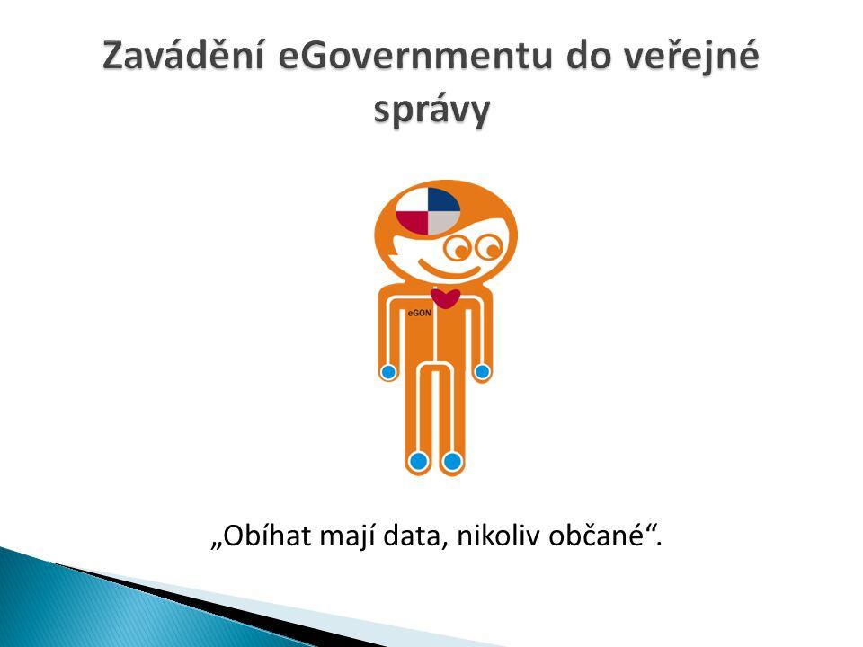"""""""Obíhat mají data, nikoliv občané""""."""