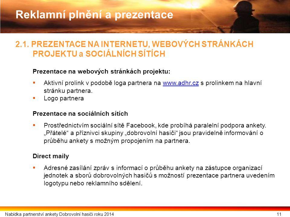 2.1. PREZENTACE NA INTERNETU, WEBOVÝCH STRÁNKÁCH PROJEKTU a SOCIÁLNÍCH SÍTÍCH Prezentace na webových stránkách projektu:  Aktivní prolink v podobě lo