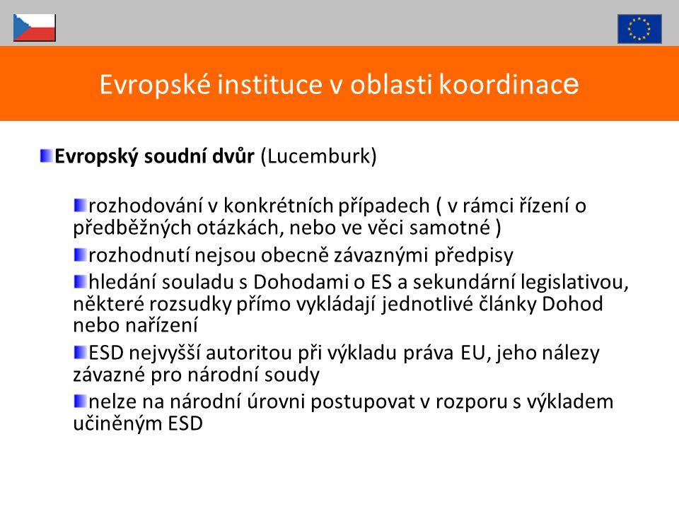 Evropský soudní dvůr (Lucemburk) rozhodování v konkrétních případech ( v rámci řízení o předběžných otázkách, nebo ve věci samotné ) rozhodnutí nejsou