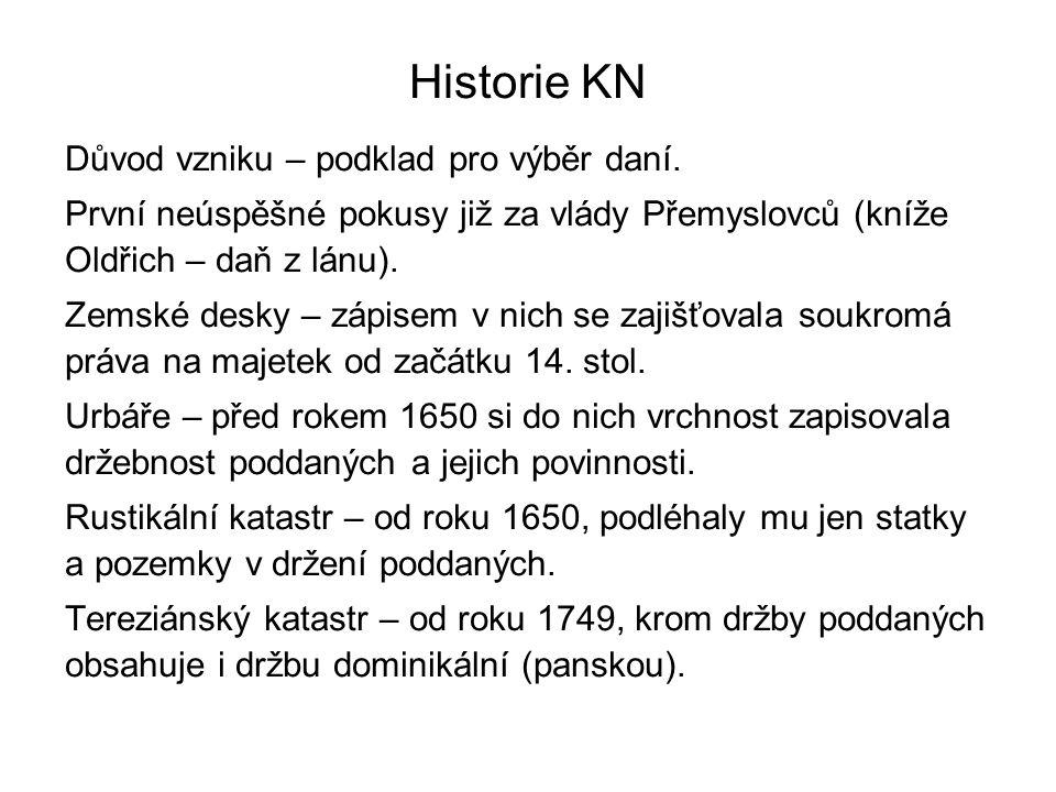 Historie KN Josefský katastr – (1789-1790), všechny pozemky dominikální i rustikální se zaměří, zobrazí a určí se jejich výměry a hrubý výnos podle úrodnosti.