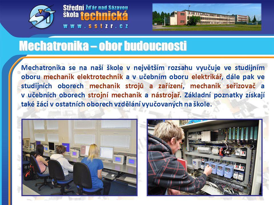 Mechatronika se na naší škole v největším rozsahu vyučuje ve studijním oboru mechanik elektrotechnik a v učebním oboru elektrikář, dále pak ve studijn