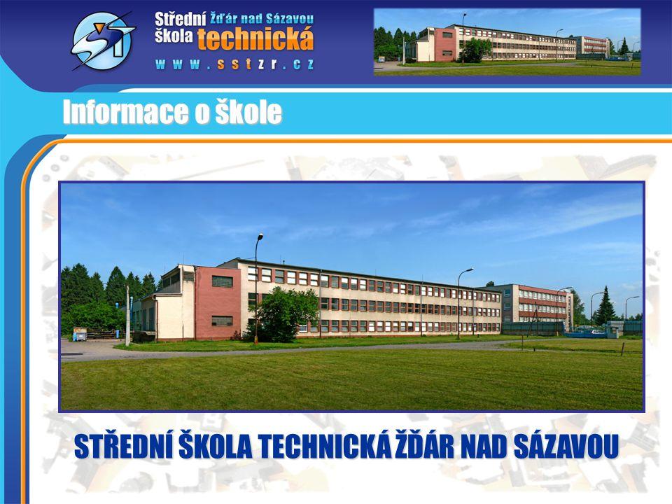 Informace o škole STŘEDNÍ ŠKOLA TECHNICKÁ ŽĎÁR NAD SÁZAVOU