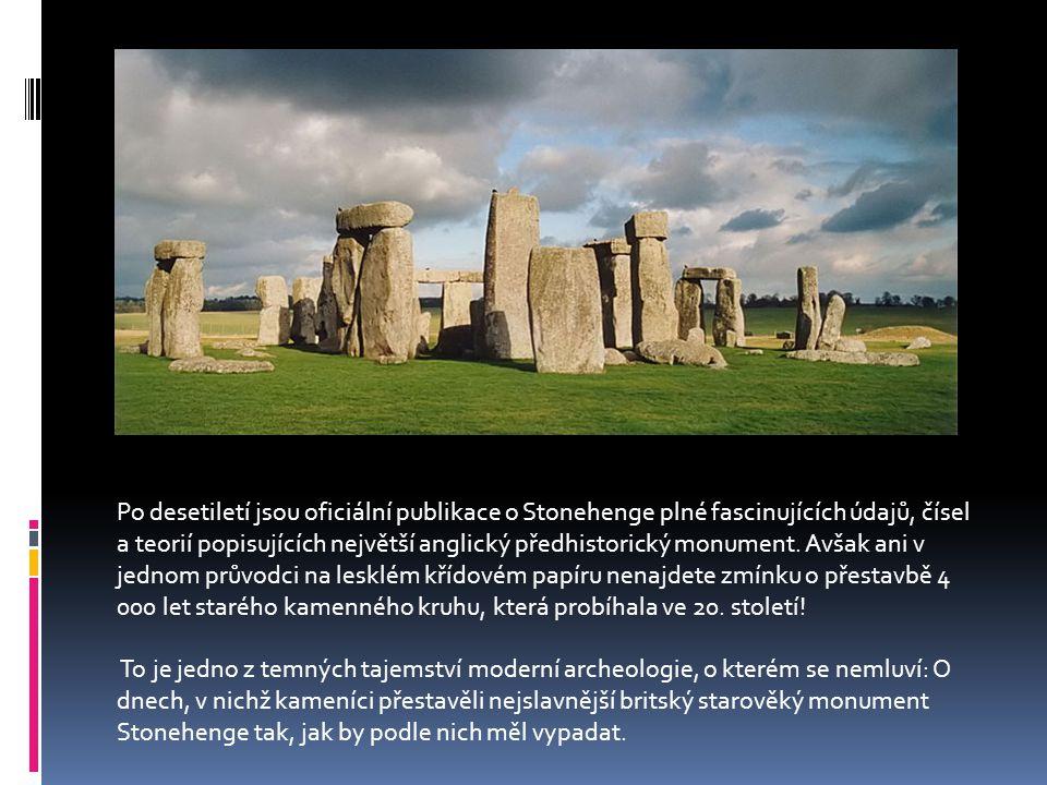 Po desetiletí jsou oficiální publikace o Stonehenge plné fascinujících údajů, čísel a teorií popisujících největší anglický předhistorický monument.