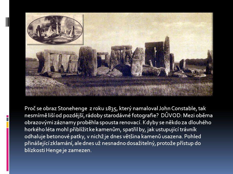 Proč se obraz Stonehenge z roku 1835, který namaloval John Constable, tak nesmírně liší od pozdější, rádoby starodávné fotografie.
