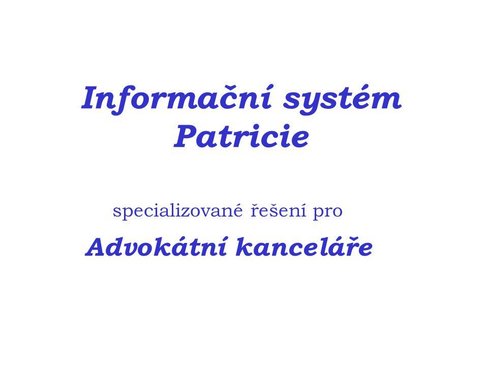 Informační systém Patricie specializované řešení pro Advokátní kanceláře