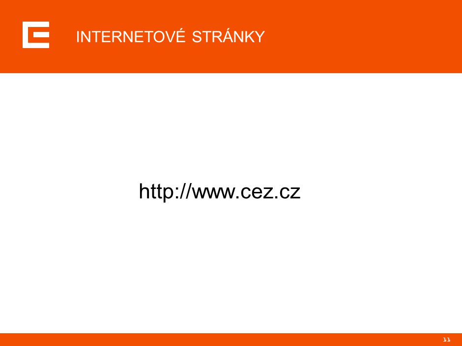 11 http://www.cez.cz INTERNETOVÉ STRÁNKY