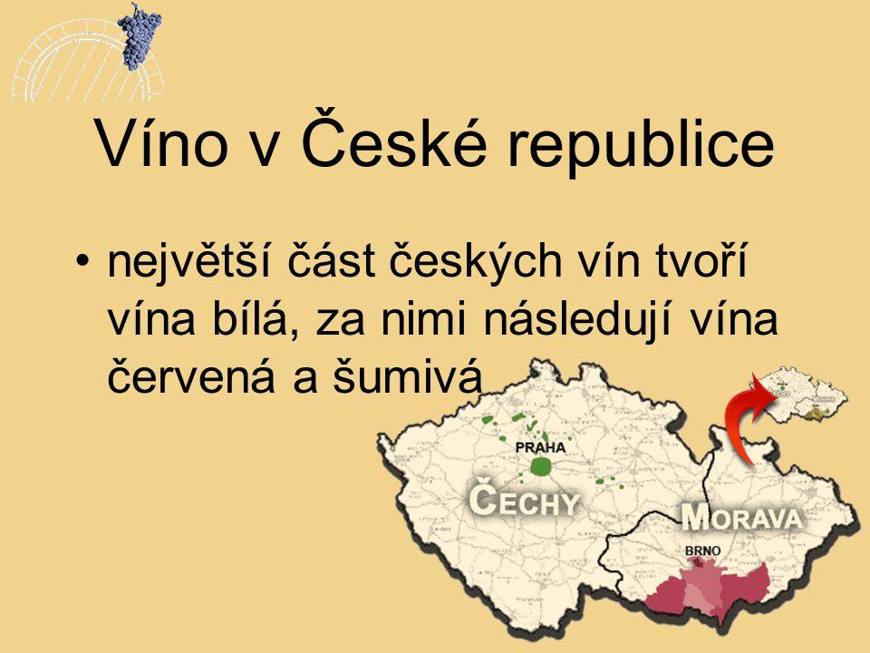 Víno v České republice •největší část českých vín tvoří vína bílá, za nimi následují vína červená a šumivá