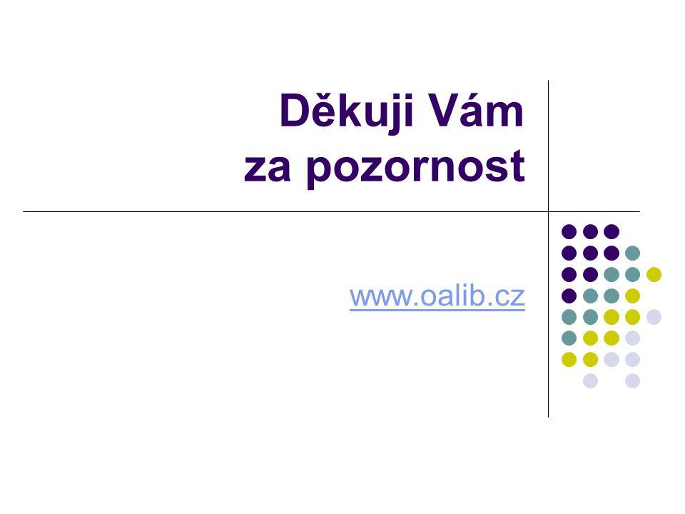Děkuji Vám za pozornost www.oalib.cz