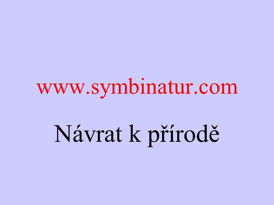 www.symbinatur.com Návrat k přírodě