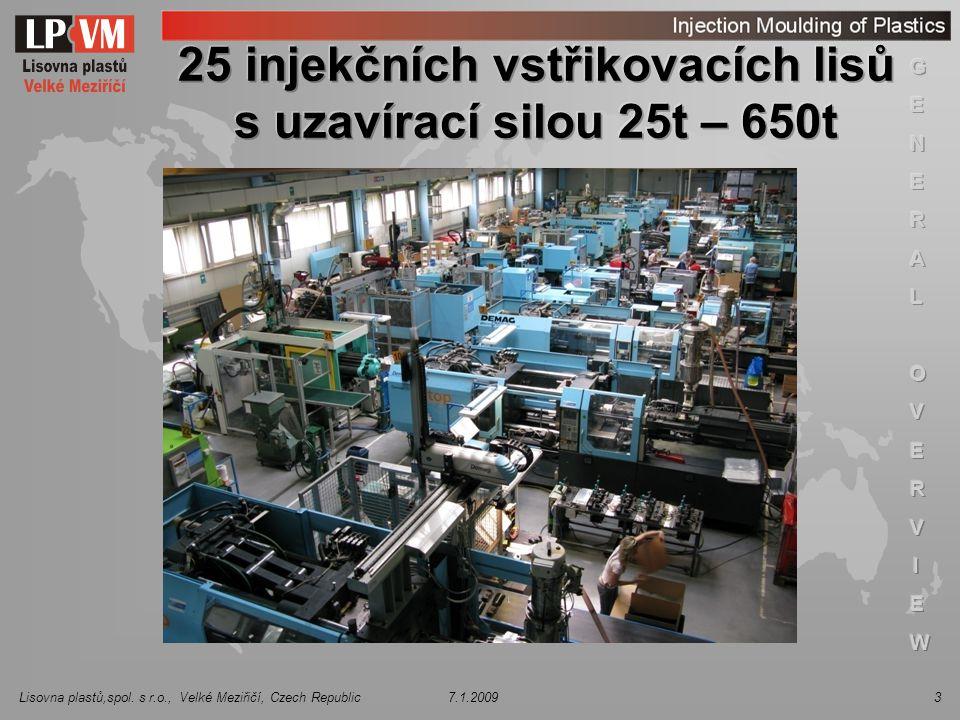 Lisovna plastů,spol. s r.o., Velké Meziřičí, Czech Republic 7.1.20093
