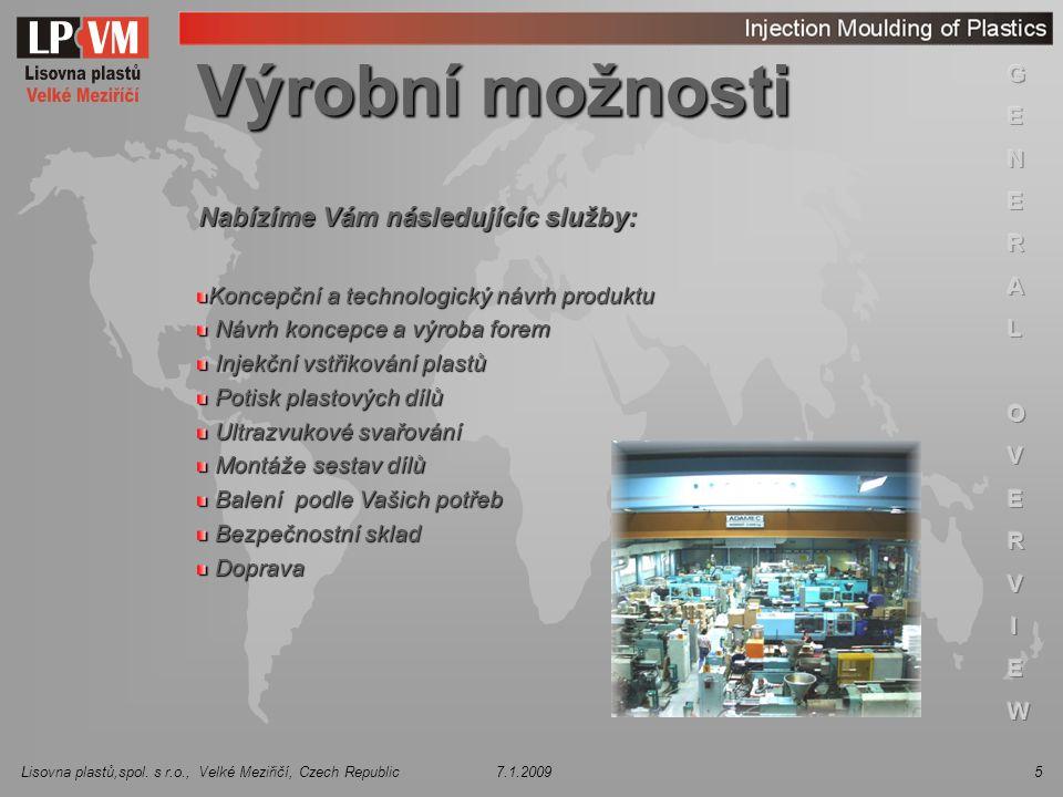 Lisovna plastů,spol. s r.o., Velké Meziřičí, Czech Republic 7.1.20096