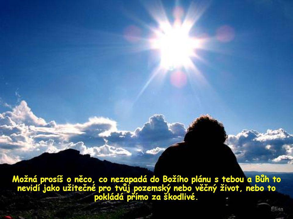 """Říká například, že dostává ten, kdo """"zůstává v něm, to znamená v jeho vůli."""