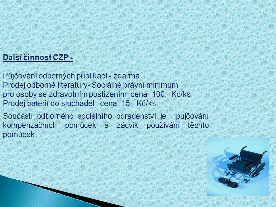 Další činnost CZP - Půjčování odborných publikací - zdarma Prodej odborné literatury- Sociálně právní minimum pro osoby se zdravotním postižením- cena- 100,- Kč/ks.