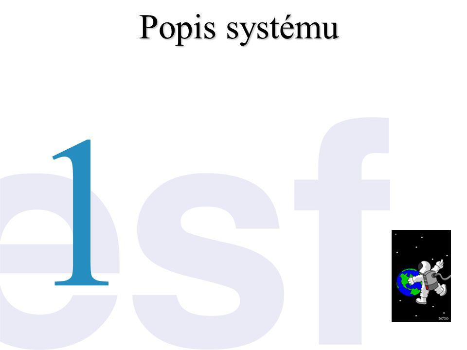 Popis systému 1