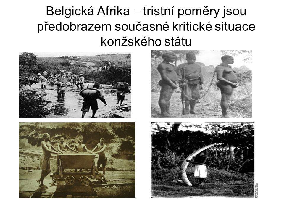 Belgická Afrika – tristní poměry jsou předobrazem současné kritické situace konžského státu