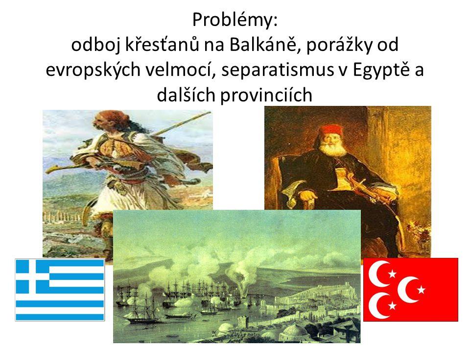 Řecké povstání 1821-1830 osvobozenecký boj Řeků se Turci snaží potlačit terorem, který proti nim postaví většinu Evropy