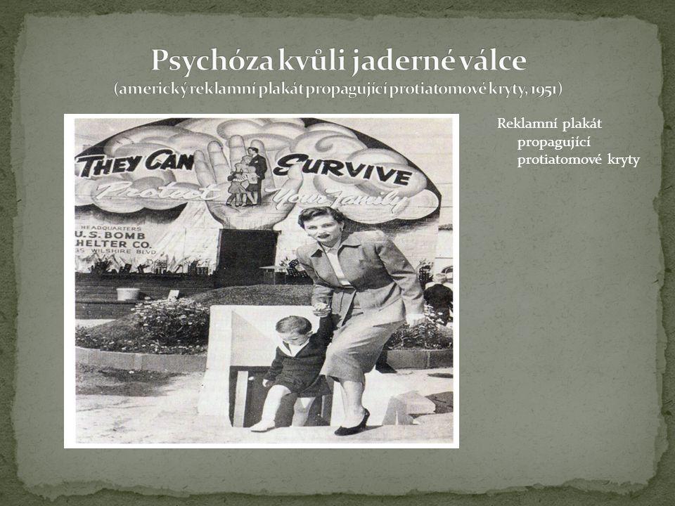 Reklamní plakát propagující protiatomové kryty