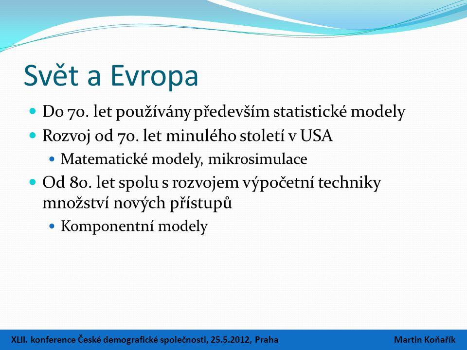 Svět a Evropa  Do 70. let používány především statistické modely  Rozvoj od 70. let minulého století v USA  Matematické modely, mikrosimulace  Od